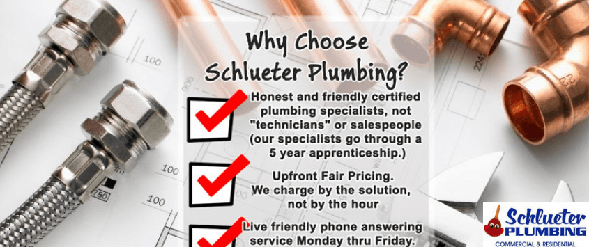 Why You Should Choose Schlueter Plumbing